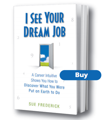 Buy I See Your Dream Job